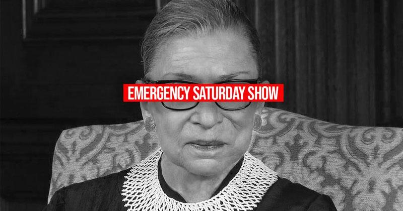 Emergency News Briefing! Left Pledges Civil War After Ginsburg Death