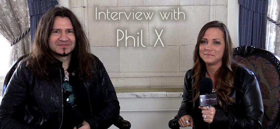 Phil X announces new music for The Drills and so much more in our fun interview!   Interviews & Reviews by Center Stage Magazine