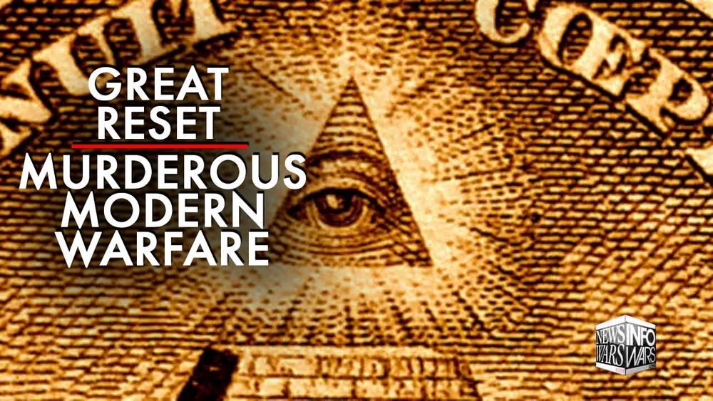 The Great Reset is Murderous Modern Warfare