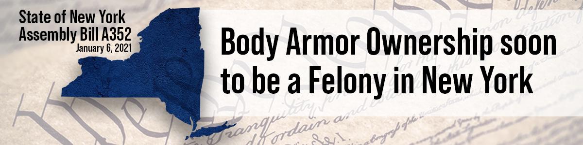 New York Anti Body Armor Bill 352