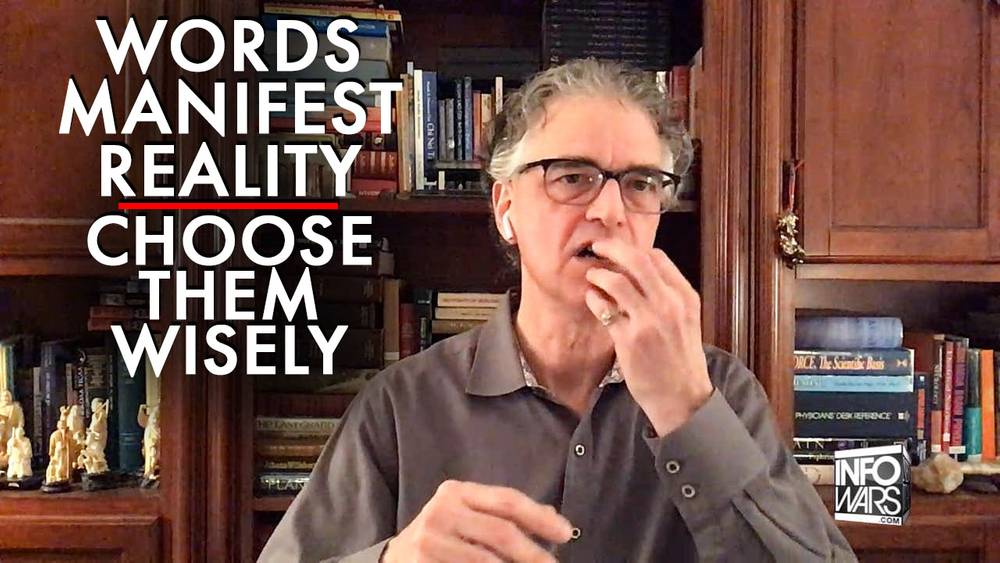 Nick Begich: Your Words Will Manifest Reality, Choose Them Wisely