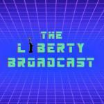 The Liberty Broadcast Profile Picture